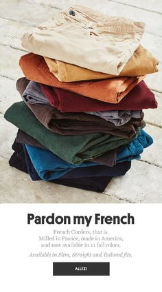 Check out new French Corders men's pants. French-milled corduroy with a hint of stretch, in every color you need. Made right here in the USA. Fashion Still Life, Looks Jeans, Sharp Dressed Man, Fashion Lighting, Corduroy Pants, Dress Pants, Men's Pants, Fall Outfits, Trousers
