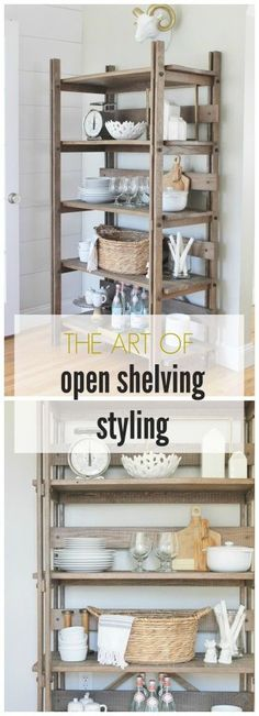 The Art of Open Shelving Styling