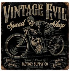 Vintage and Retro Tin Signs - JackandFriends.com - Vintage Evil Speed Shop Metal Sign 12 x 12 Inches, $24.98 (http://www.jackandfriends.com/vintage-evil-speed-shop-metal-sign-12-x-12-inches/)