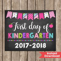 Girl First Day of Kindergarten Sign 8x10  INSTANT DOWNLOAD