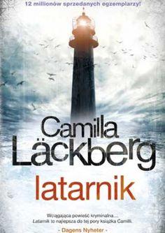 Latarnik - Camilla Läckberg (188071) - Lubimyczytać.pl Camilla, Self Publishing, Reading, Books, Movie Posters, Relax, Literatura, Libros, Book