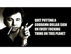 bill hicks quotes - Google Search