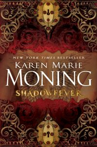 Karen Marie Moning - the fever series