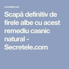 Scapă definitiv de firele albe cu acest remediu casnic natural - Secretele.com Health Tips, Health And Wellness, Health Fitness, How To Get Rid, Beauty Routines, Good To Know, Health And Beauty, Healthy Life, Helpful Hints