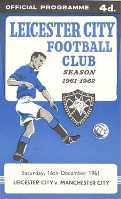 LEICESTER CITY FC V MANCHESTER CITY FC - FOOTBALL MATCH DAY PROGRAMME - 16TH DECEMBER 1961