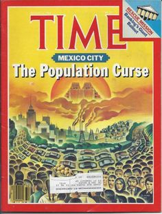 TIME MAGAZINE AUGUST 6 1984 8/4/84 MEXICO CITY The Population Curse BANK BAILOUT
