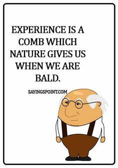 77 Quotes and Sayings About Experience Sayings Point Short Quotes, Wise Quotes, Bernard Malamud, Lou Holtz, Experience Quotes, James Joyce, John Keats, Here On Earth