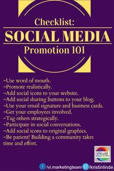 """""""Checklist: Social Media Promotion 101"""" - basic tips for promoting your social media presence #socialmediatips"""