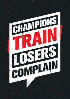 Champions Train Loosers Complain: Motivation and Inspiration Journal Coloring Book for Adutls, Men, Women, Boy and Girl ( Daily Notebook, Diary) (Paperback)