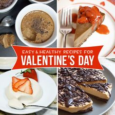 Healthy Valentine's Day Desserts. A round-up of naturally-sweetened and gluten-free recipes that taste totally decadent!