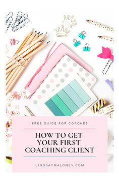 How to Get Your First Coaching Client  🥳 Yay! You just started your coaching business and now you're ready for your first client! 👇  📝 I created this free guide to make sure you have everything in place now, so those clients can come pouring in! PLUS:  👑 Learn how to finally get clear with your niche so you can start attracting the best clients ever  👑 Get tips on how to figure out where your clients are hanging out, so you can start to create amazing content for them  And so much more…