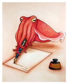 "Dear Cuttlefish by LeMayhem: Artist's sepia ink was originally made from the Cuttlefish species Sepia officinalis! 8 x 10"" print. $18."