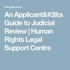 An Applicant's Guide to Judicial Review | Human Rights Legal Support Centre