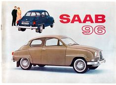 Saab 96 sales brochure One of the longer-lived models from Saab, would be in production for almost 20 years. Classic Motors, Classic Cars, Automobile, Saab 900, Old Commercials, Car Brochure, Car Advertising, Vintage Ads, Art Cars