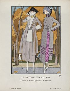 """Le Retour des Autans - Tailleur et Robe d'après-midi, de Dœuillet,"" Fernand Siméon, September 1920. Published from 1912 to 1925, ""La Gazette du Bon Ton"" was an iconic French fashion magazine started by Lucien Vogel. His goal was to emphasize the connection between fashion and art, and maintain a distinct and elitist image. Exquisite and vibrant fashion plates featuring women's clothing were created by modern artists of the period."