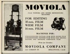 Moviola, film viewing and sound reproducing machines