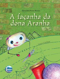 A façanha de dona Aranha - Alessandra Roscoe