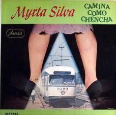 Myrta Silva – Camina Como Chencha
