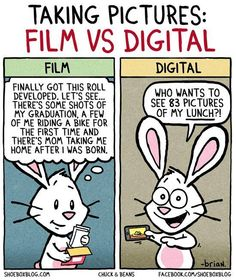 Taking Pictures: Film vs Digital - A funny cartoon about the joys of analogue photography. You're missing a lab that takes care of your films? You can send them to our LomoLab! Funny Photography, Quotes About Photography, Digital Photography, Photography Tips, Film Vs Digital, Digital Cameras, Digital Art, Funny Images, Funny Pictures
