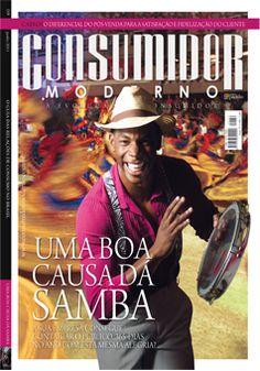 """Edição 159 - """"Uma boa causa dá samba.""""    A sua empresa consegue contagiar o público 365 dias no ano com esta mesma alegria?"""