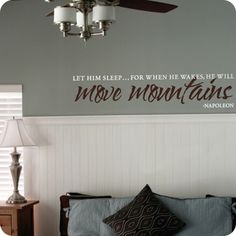 He Will Move Mountains (wall decal from WallWritten.com).