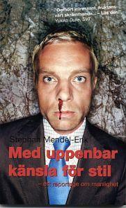 http://www.adlibris.com/se/product.aspx?isbn=9173891746 | Titel: Med uppenbar känsla för stil : Ett reportage om manlighet - Författare: Stephan Mendel-Enk - ISBN: 9173891746 - Pris: 45 kr