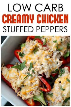 Low-Carb Creamy Chicken Stuffed Peppers | Tone and Tighten