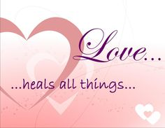 Love Heals All Things - pink Breast Cancer Inspiration, Healing Images, Different Shades Of Pink, Gods Promises, Everything Pink, Praise God, Love Pictures, Names Of Jesus, God Is Good