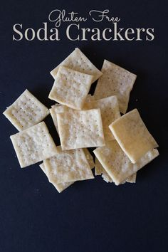 Gluten Free Soda Crackers...these taste just like Saltine crackers & they are vegan too!