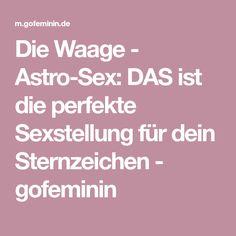 Die Waage - Astro-Sex: DAS ist die perfekte Sexstellung für dein Sternzeichen - gofeminin