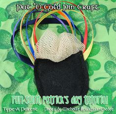 St. Patrick's Day Craft Tutorial - How to Make a Pot of Gold Pin via http://typeaparent.com