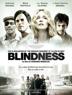 Movie - Blindness | Ensaio Sobre a Cegueira (2008) - by Fernando Meirelles