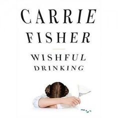 Wishful Drinking: Carrie Fisher ... - amazon.com