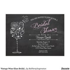 Shop Vintage Wine Glass Bridal Shower INvitation created by AshPartyInspiration. Personalize it with photos & text or purchase as is! Vintage Wedding Invitations, Wedding Invitation Design, Bridal Shower Invitations, Vintage Trends, Vintage Ideas, Vintage Stuff, Vintage Designs, Vintage Colors, Vintage Shoes