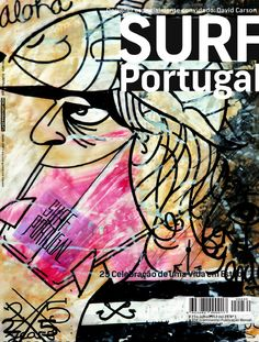 Surf Portugal by David Carson David Carson Design, Collage Poster, Poster Prints, Posters, Illustrations, Graphic Illustration, David Rudnick, Stefan Sagmeister, Milton Glaser