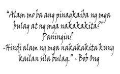 Bob Ong Pinoy Love Quotes and Sayings Tagalog Qoutes, Pinoy Quotes, Filipino Memes, Filipino Funny, Art Quotes, Life Quotes, Quote Art, Love Quotes And Saying, Hugot Quotes