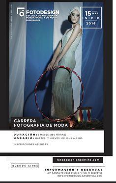 Carrera de fotografia de Moda: Inscripciones abiertas..  Para mas informacion:  www.fotodesign-argentina.com  info@fotodesign-argentina.com