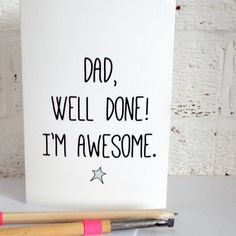 'Well Done' Father's Day Card More