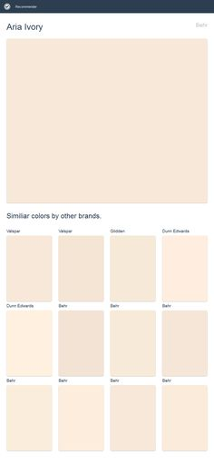 Aria Ivory, Behr. Click the image to see similiar colors by other brands.