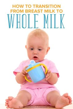 Questions About Transitioning from Breast Milk to Whole Milk