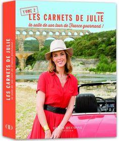 Julie Andrieu - Les carnets de Julie tome 2
