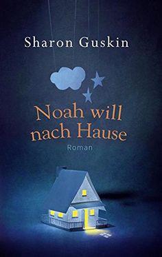 Noah will nach Hause: Roman von Sharon Guskin https://www.amazon.de/dp/B01F8NXI4I/ref=cm_sw_r_pi_dp_x_fnpeybNAC0EDC