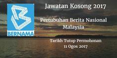 Pertubuhan Berita Nasional Malaysia Jawatan Kosong BERNAMA 11 Ogos 2017  Pertubuhan Berita Nasional Malaysia (BERNAMA) calon yang sesuai untuk mengisi kekosongan jawatan BERNAMA terkini 2017.  Jawatan Kosong BERNAMA 11 Ogos 2017  Warganegara Malaysia yang berminat bekerja diPertubuhan Berita Nasional Malaysia (BERNAMA)  dan berkelayakan dipelawa untuk memohon sekarang juga. Jawatan Kosong BERNAMA Terkini 11 Ogos 2017: 1. PENTADBIR PANGKALAN DATA Tarikh Tutup Permohonan : 11 Ogos 2017 Sektor…