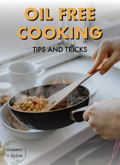 Learn easy tips and tricks for oil free cooking. Different methods and kitchen equipment to make oil free cooking hassle free. Healthy Oils, Healthy Cooking, Cooking Tips, Healthy Salads, Healthy Food, Vegan Recipes Plant Based, Vegan Recipes No Oil, Oil Free Salad Dressing, Cooking Without Oil