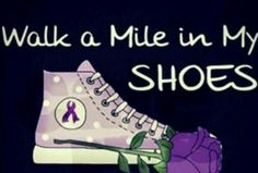 I would like a pair of purple tennis shoes.Walk a Mile in My Shoes Lupus Lupus Quotes, Lupus Facts, Epilepsy Awareness, My Struggle, Seizures, Invisible Illness, Tips Belleza, Chronic Illness, Chronic Pain