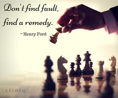 Don't find fault, find a ‪#‎remedy‬. ~ Henry ‪#‎Ford‬