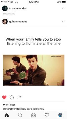 WELL GUESS WHAT MOM!!! I AM GOING TO KEEP LISTENING TO SHAWN UNTIL MY EARS BLEED!!!!!!