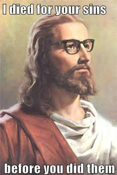 @Jill Victor here is yet another reason you and I will be sitting together on the bus to Hell. I know you just laughed at hipster Jesus!