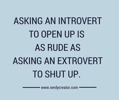 I am an extreme introvert. In this post, I want to share with you what an introv. - I am an extreme introvert. In this post, I want to share with you what an introvert's world is li - Introvert Vs Extrovert, Introvert Personality, Introvert Quotes, Introvert Problems, What Is An Introvert, Personality Types, True Quotes, Funny Quotes, Quotes Quotes
