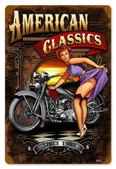 Vintage-Retro American Classics - Pin-Up Girl Metal Sign - Vintage Advertisements, Vintage Ads, Pin Up Girls, Harley Davidson, Pin Up Girl Vintage, Pin Up Posters, Garage Art, Garage Signs, Vintage Metal Signs